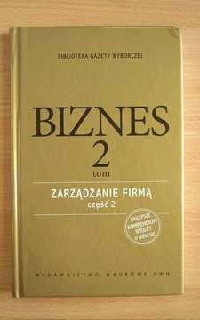 Biznes tom 2 Zarządzanie firmą część 2 /111353/
