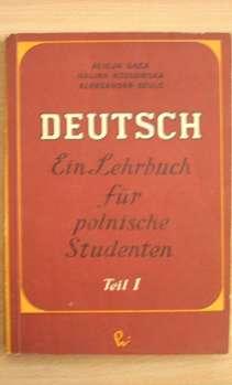 Deutsch ein Lehrbuch fur polnische Studenten t. 1