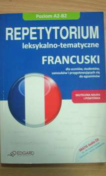 Repetytorium leksykalno-tematyczne Francuski A2-B2