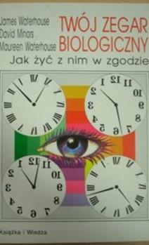 Twój zegar biologiczny