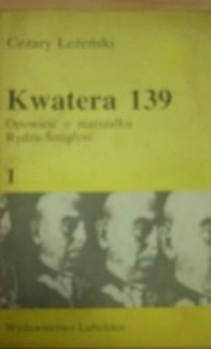 Kwatera 139 Opowieść o marszałku Rydzu-Śmigłym tom 1-2