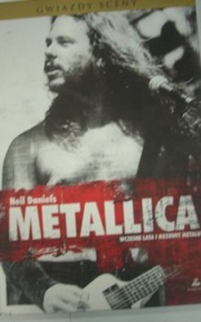 Metallica Wczesne lata i rozkwit metalu /128/