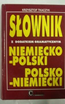 Słownik niemiecko-polski polsko-niemiecki z dodatkiem gramatycznym /112458/