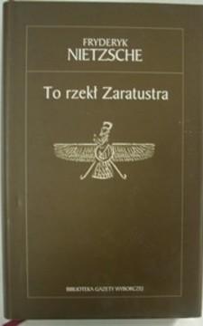 To rzekł Zaratustra /112265/