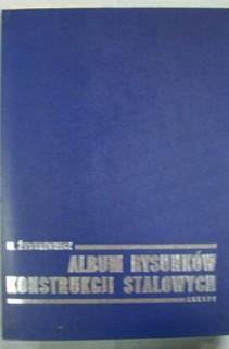 Album rysunków konstrucji stalowych