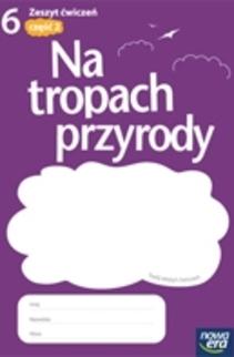 Na tropach przyrody SP kl.6 ćw. cz.2