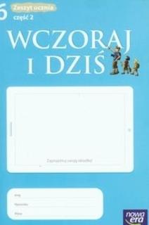 Wczoraj i dziś Historia Sp kl.6 ćw. cz.2
