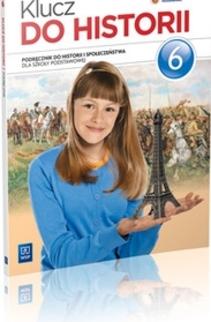 Klucz do historii SP kl.6 Podręcznik