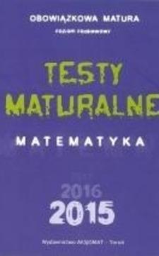 Testy maturalne Matematyka 2015 poziom podstawowy