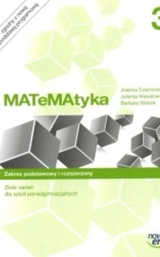 Matematyka 3 Zbiór zadań Zakres podstawowy i rozsrzerzony