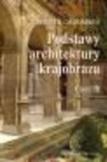 Podstawy architektury krajobrazu cz. III /2039/