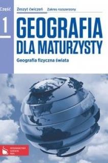 Geografia dla maturzysty 1 Ćwiczenia ZR