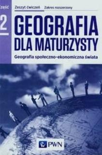 Geografia dla maturzysty 2 Ćwiczenia ZR