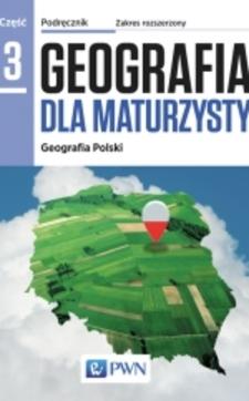Geografia dla maturzysty 3 Podręcznik ZR