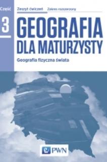 Geografia dla maturzysty 3 Ćwiczenia ZR