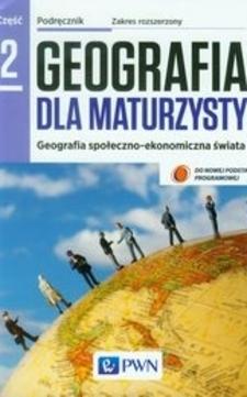 Geografia dla maturzysty 2 Podręcznik ZR /9112/