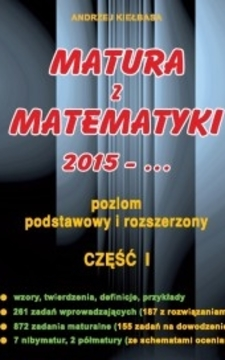 Matura z matematyki 2015 - ... Poziom podstawowy i rozszerzony cz. 1