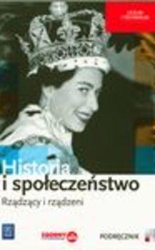 Historia i społeczeństwo Rządzący i rządzeni Podręcznik /9181/