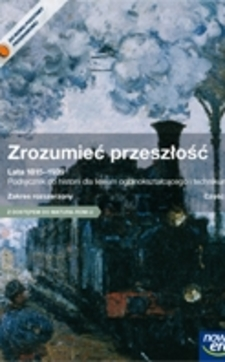 Zrozumieć przeszłość Historia część 3 ZR Podręcznik /9085/