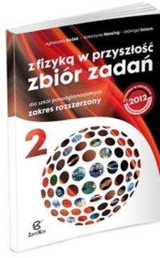 Z fizyką w przyszłość Zbiór zadań 2 LO ZR /9460/