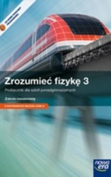 Zrozumieć fizykę 3 LO ZR /9457/