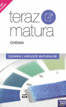 Teraz matura 2015 Chemia Zadania i arkusze maturalne /5776/