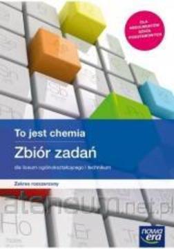 To jest chemia zbiór zadań zakres rozszerzony /34033/