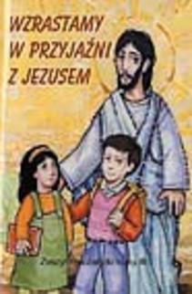 Religia 3 Wzrastamy w przyjaźni z Jezusem Ćwiczenia