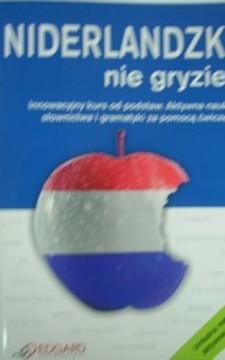 Niderlandzki nie gryzie!
