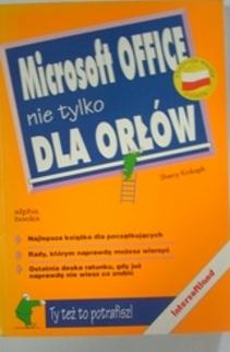 Microsoft Office nie tylko dla orłów
