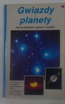 Gwiazdy i planety jak je odszukać, poznać i polubić /32663/