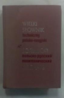 Wielki słownik techniczny polsko-rosyjski