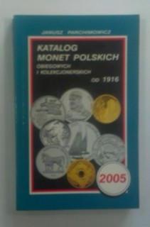 Katalog monet polskich obiegowych i kolekcjonerskich od 1916