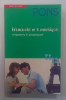 Francuski w 3 miesiące Kurs językowy dla początkujących