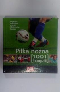 Piłka nożna 1001 fotografii