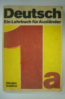 Deutsch ein Lehrbuch fur Auslander 1a