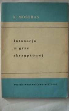 Intonacja w grze skrzypcowej Szkic metodyczny /183/