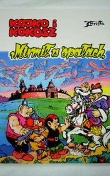 Komiks Kajko i Kokosz! Mirmił w opałach /20522/