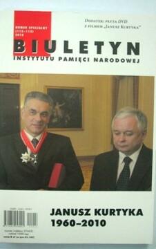 Biuletyn IPN Numer specjalny /2010 Janusz Kurtyka 1960-2010