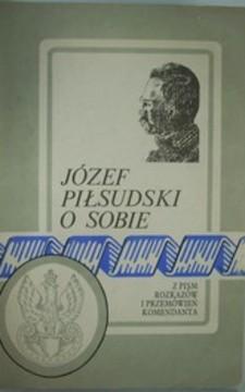 Józef Piłsudski o sobie /112180/