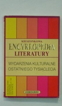 Kieszonkowa encyklopedia literatury Wydarzenia kulturalne ostatniego tysiąclecia