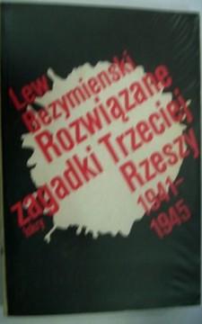 Rozwiązane zagadki Trzeciej Rzeszy 1941-1945