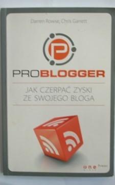 Problogger Jak czerpać zyski ze swojego bloga