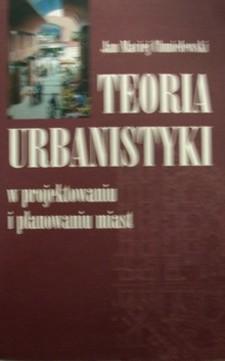 Teoria urbanistyki w projektowaniu i planowaniu miast