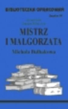 Biblioteczka opracowań 10 Mistrz i Małgorzata