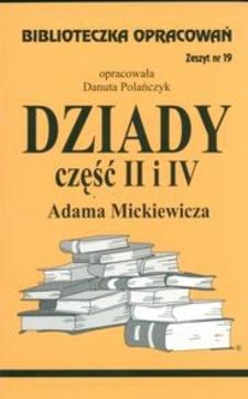 Biblioteczka opracowań 19 Dziady część II i IV