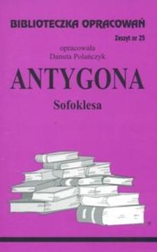 Biblioteczka opracowań 25 Antygona