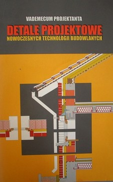 Detale projektowe nowoczesnych technologii budowlanych