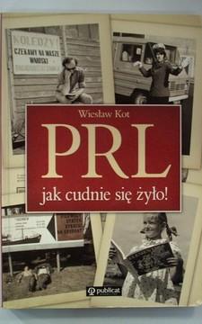 PRL jak cudnie się żyło! /113461/