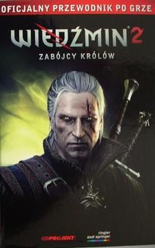 Oficjalny przewodnik po grze Wiedźmin 2 Zabójcy królów